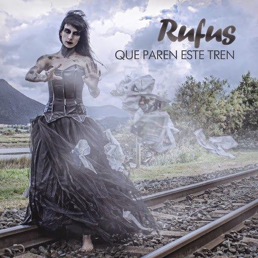 Rufus альбом Que Paren Este Tren