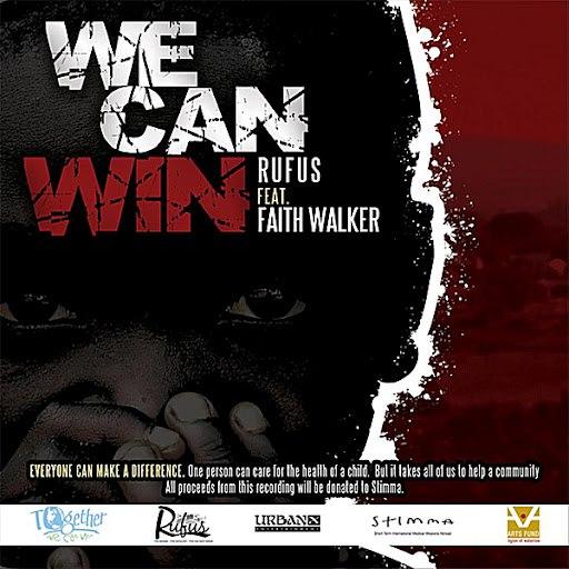 Rufus альбом We Can Win (feat. Faith Walker)