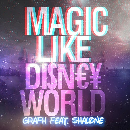 Grafh альбом Magic Like Disney World (feat. Shalone)