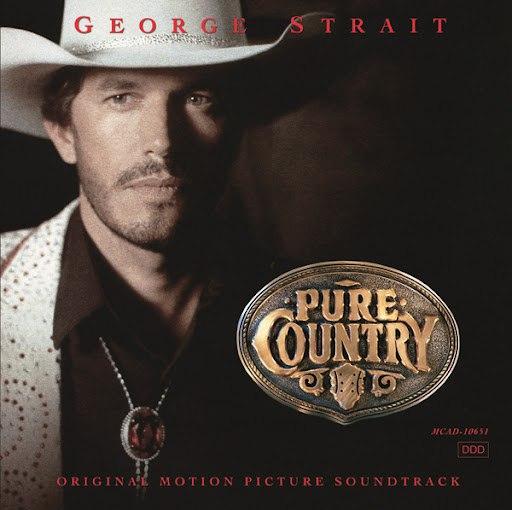 George Strait альбом Pure Country (Soundtrack)