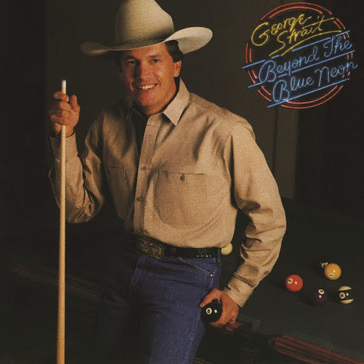 George Strait альбом Beyond The Blue Neon