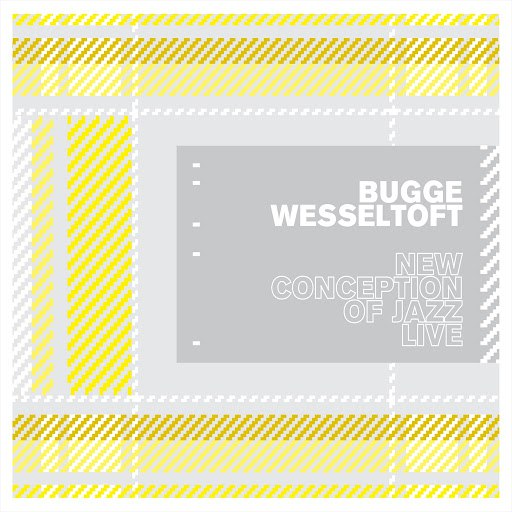 Bugge Wesseltoft альбом New Conception of Jazz (Live)