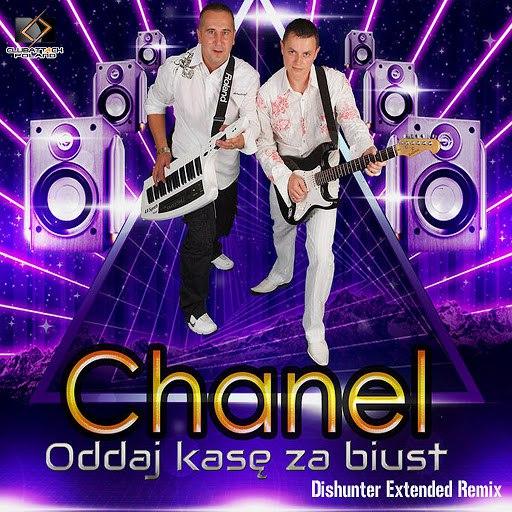 CHANEL альбом Oddaj Kasę za Biust (Extended Remix)