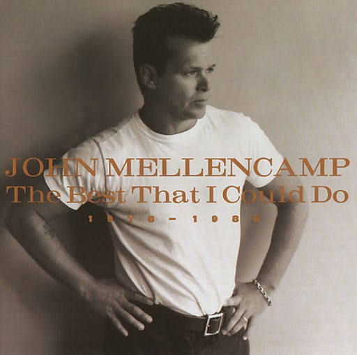 John Mellencamp альбом The Best That I Could Do 1978-1988