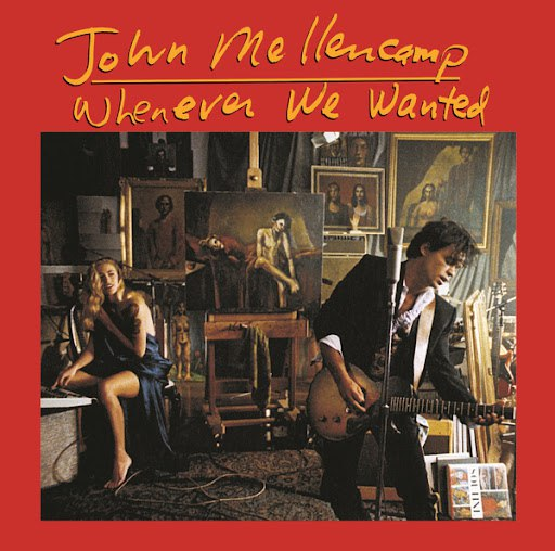 John Mellencamp альбом Whenever We Wanted (Remastered)