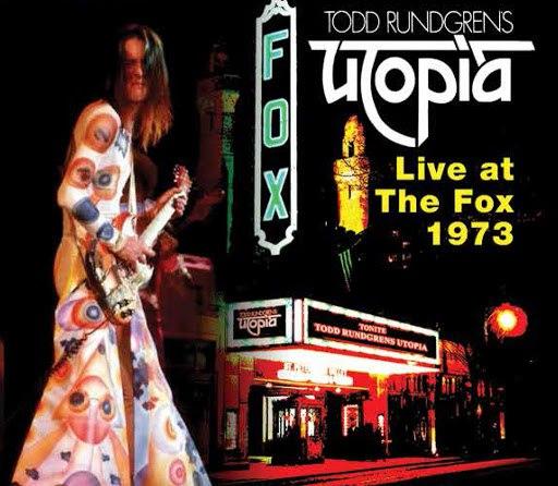 Todd Rundgren альбом Utopia:Live@Fox 73