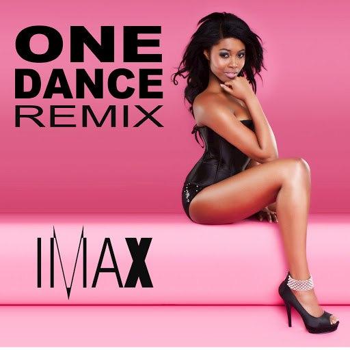 imax альбом One Dance (Remix)