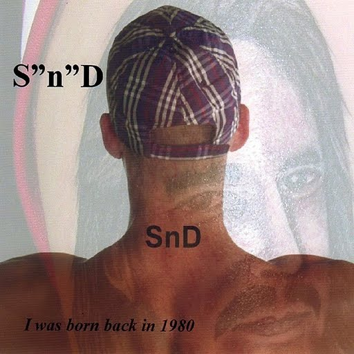 SnD альбом I Was Born Back In 1980