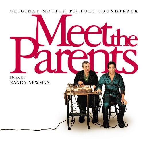 Randy Newman альбом Meet The Parents (Original Motion Picture Soundtrack)
