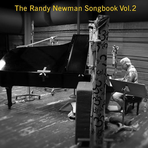 Randy Newman альбом The Randy Newman Songbook, Vol. 2
