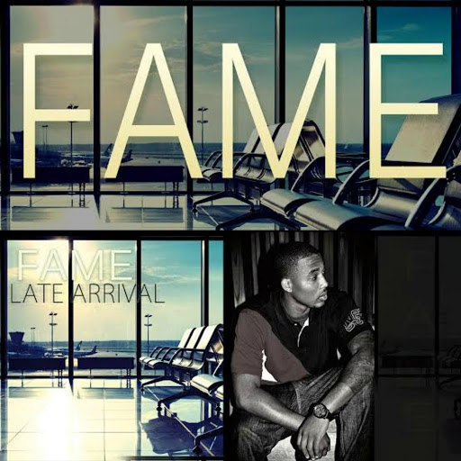 Fame альбом Late Arrival