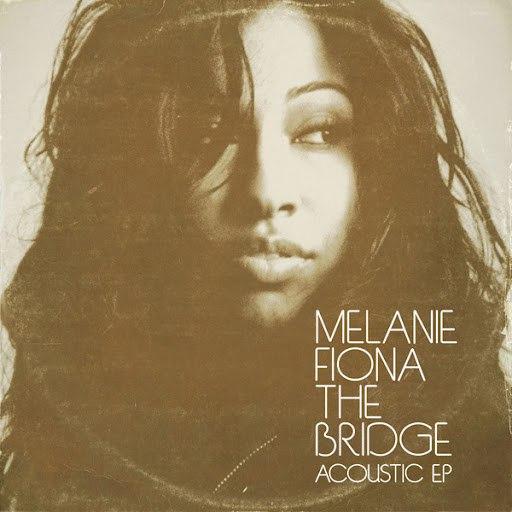 Melanie Fiona альбом The Bridge (Acoustic EP)