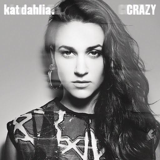 Kat Dahlia альбом Crazy