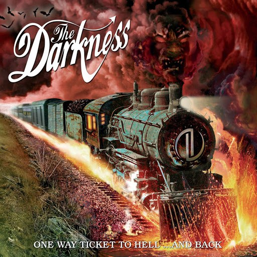 The Darkness альбом One Way Ticket To Hell...And Back [Digital Album Clean]