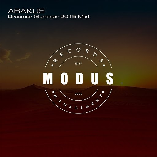 Abakus альбом Dreamer (Summer 2015 Mix)