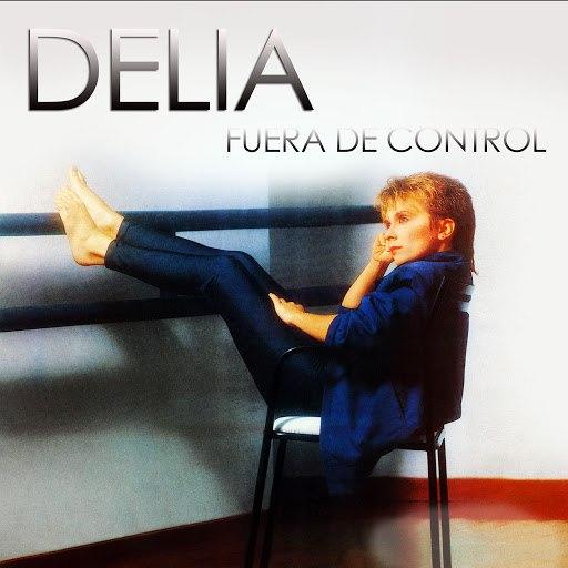 Delia альбом Fuera de Control