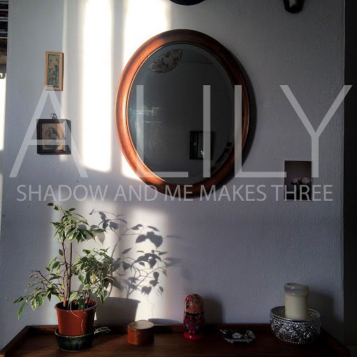 A Lily альбом Shadow & Me Makes Three