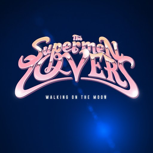 The Supermen Lovers альбом Walking on the Moon - EP