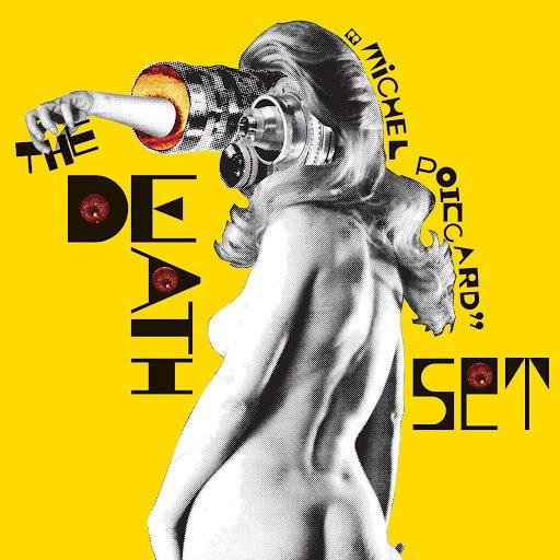The Death Set альбом Michel Poiccard