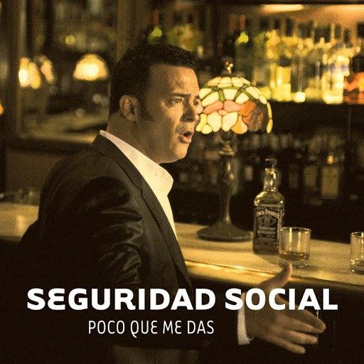 Seguridad Social альбом Poco que me das