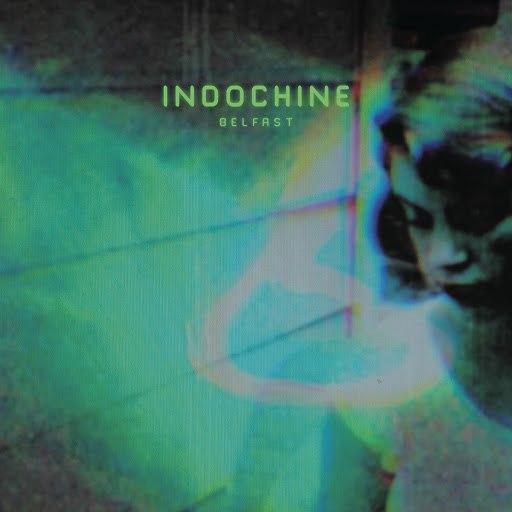Indochine альбом Belfast