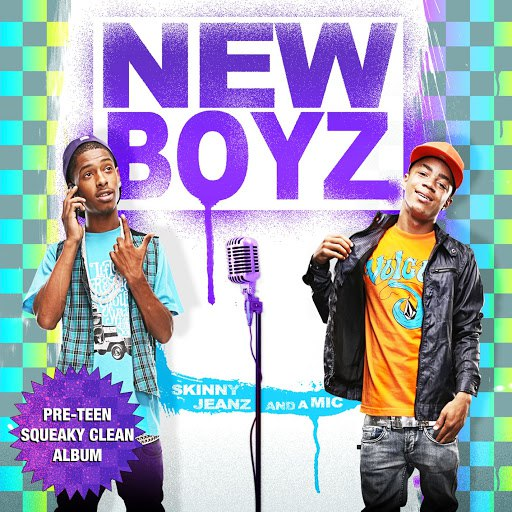 New Boyz альбом Skinny Jeanz And A Mic (Pre-Teen Squeaky Clean)