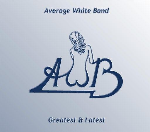 Average White Band альбом Greatest & Latest