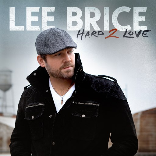 Lee Brice альбом Hard 2 Love
