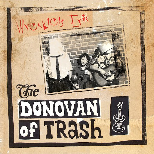Wreckless Eric альбом The Donovan of Trash