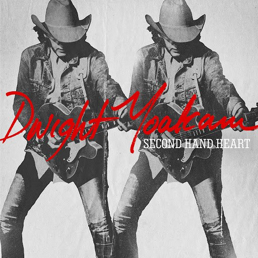 Dwight Yoakam альбом Second Hand Heart