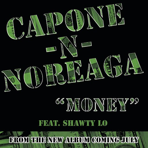 Capone-N-Noreaga альбом Money (Explicit Version)