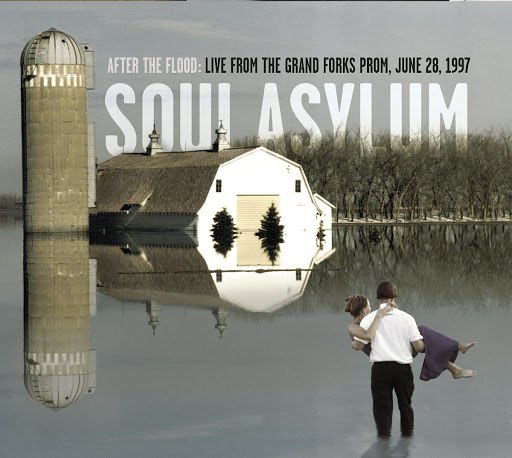 Soul Asylum альбом After The Flood: Live From The Grand Forks Prom