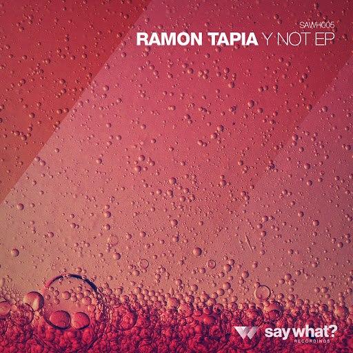 Ramon Tapia альбом Y Not