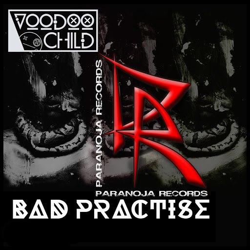 Voodoo Child альбом Bad Practise