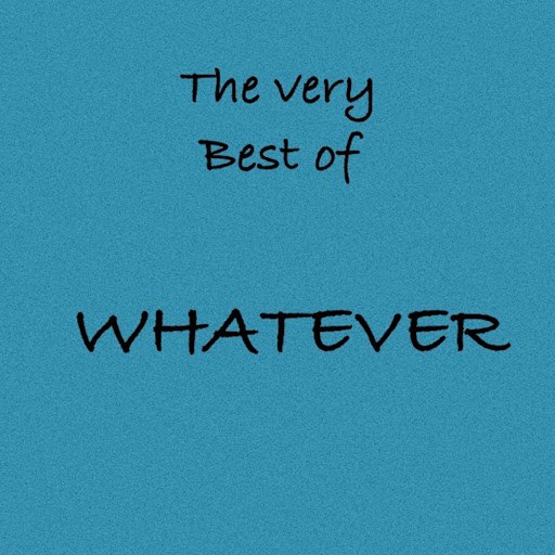 Whatever альбом The Very Best Of