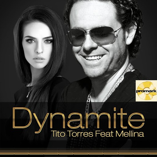 Tito Torres альбом Dynamite (feat. Mellina)