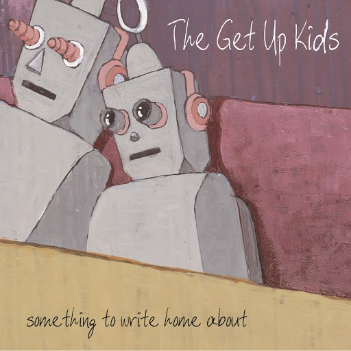 The Get Up Kids альбом Something To Write Home About