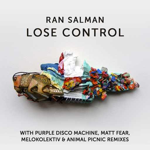 Ran Salman альбом Lose Control EP