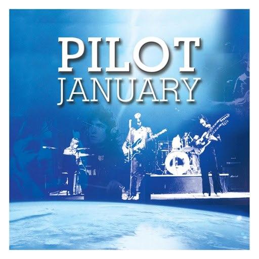 pilot альбом January