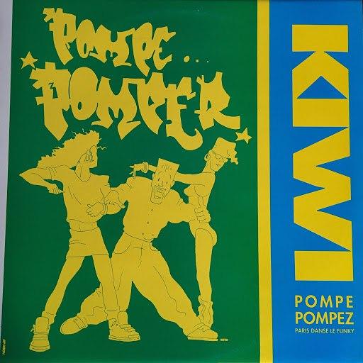 Kiwi альбом Pompe pompez (Paris danse le funky)