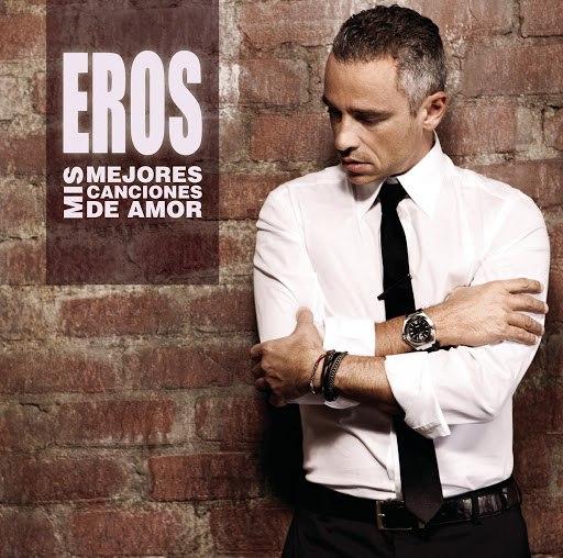 Eros Ramazzotti альбом Mis Mejores Canciones de Amor