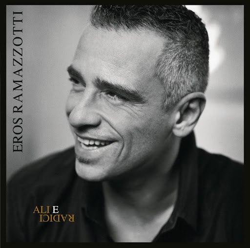 Eros Ramazzotti альбом Ali E Radici