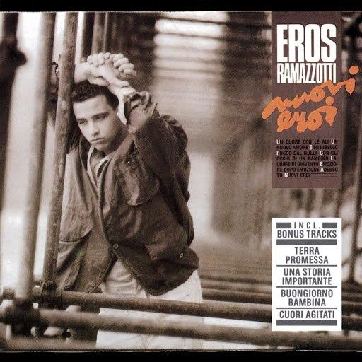 Eros Ramazzotti альбом Nuovi Eroi
