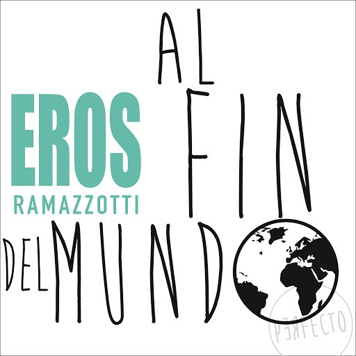 Eros Ramazzotti альбом Al Fin Del Mundo
