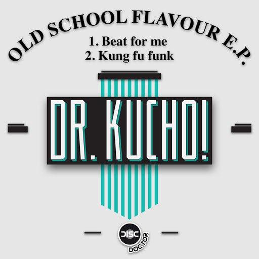 Dr. Kucho! альбом Old School Flavour EP