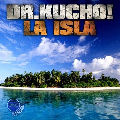 Dr. Kucho! альбом La Isla