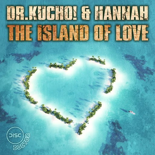 Dr. Kucho! альбом The Island of Love