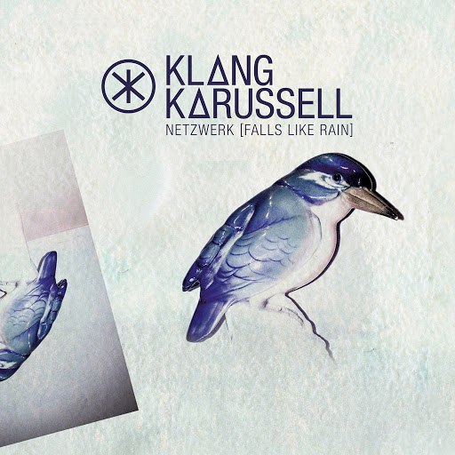 Klangkarussell альбом Netzwerk (Falls Like Rain)