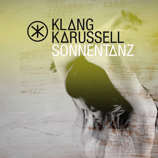 Klangkarussell альбом Sonnentanz