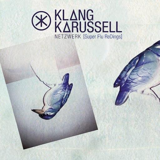 Klangkarussell альбом Netzwerk (Super Flu ReDings)